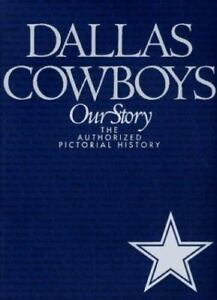 The Dallas Cowboys: The Authorized Pictorial History by Guinn,  Jeff