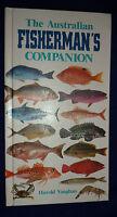 THE AUSTRALIAN FISHERMAN'S COMPANION / Harold Vaughan | HB 1992