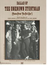 """""""BALLAD OF THE UNKNOWN STUNTMAN"""" SHEET MUSIC-THE FALL GUY-PIANO/VOCAL/CHORDS-NEW"""