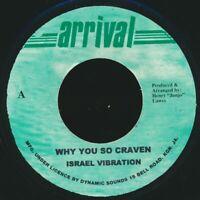 "NEW 7"" Israel Vibration - Why You So Craven  /  Roots Radics - Version"
