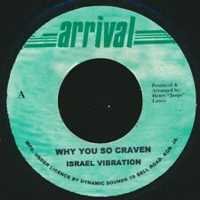 "NEW 7"" Israel Vibration - Why You So Craven  /  Roots Radics - Version"