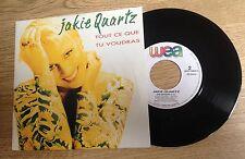 45 tours Jakie Quartz Tout ce que tu voudras / Je n'ai pas pu 1990 comme NEUF