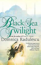 Black Sea Twilight, Radulescu, Domnica, Very Good Book