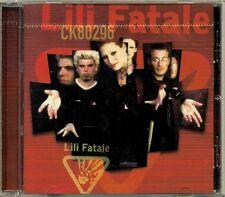 Lili Fatale - CK80296 (1st self-titled)  RARE OOP ORIG Quebec Pop Rock CD (New!)