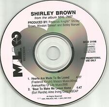 SHIRLEY BROWN Hearts are made / Bout to Make me PROMO Radio DJ CD Single 1994