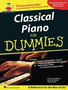 Classical Piano Music for Dummies: A Reference for the Rest of Us!