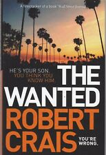 The Wanted by Robert Crais Hardback Book 9781471157486