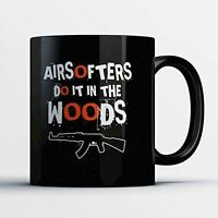 Airsoft Coffee Mug - Do It In The Woods - Adorable 11 oz Black Ceramic Tea Cup -