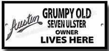 GRUMPY OLD AUSTIN SEVEN ULSTER OWNER LIVES HERE FINISH METAL SIGN.BIKE