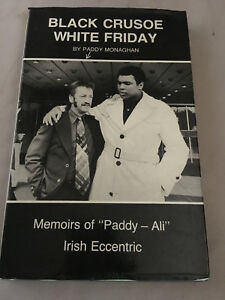 Black Crusoe, White Friday Signed by Paddy Monaghan 1st Edition HardBack: RARE!