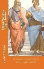 Lógica Práctica y Lógica Teórica: Introducción y comentarios a las ideas de Step