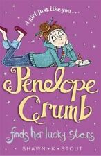 K. Stout, Shawn K., Stout, Shawn K., Penelope Crumb Finds Her Lucky Stars: Book