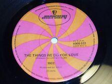 "Vintage Vinyl 1976  10 CC"" The Things We do For Love""(6008 022) V/G   45 rpm"