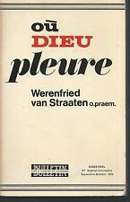 Où Dieu pleure.Werenfried Vaan STRAATEN. S004