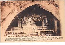 13 - cpa - TARASCON - La crypte de Ste Marthe