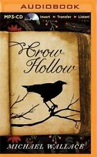 Crow Hollow by Michael Wallace (2015, MP3 CD, Unabridged)