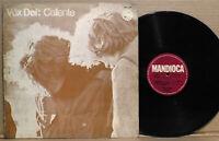 VOX DEI CALIENTE 1970 ORIG PROG PSYCH LP FOC MANDIOCA