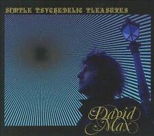 Max, David Simple Psychedelic Pleasures CD