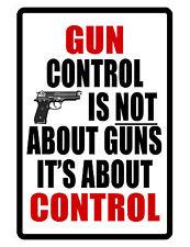 2nd Amendment GUN CONTROL Sign...Hi Gloss..NO RUST Aluminum Custom Signs.control