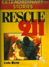 Rescue 911: Extraordinary Stories by Linda Maron