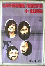 CATHERINE RIBEIRO + ALPES – AFFICHE ORIGINALE – TRES RARE - 1973