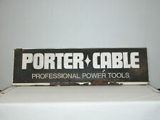 PORTER CABLE POWER TOOL SIGN