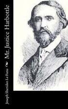 Mr. Justice Harbottle by J. Sheridan Le Fanu (2014, Paperback)
