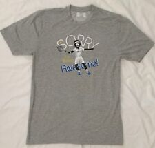 Brand New Men's Sorry For Being Awesome Tennis T-Shirt SIZE: Small