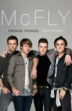 McFly-Unsaid Things... Our Story by Fletcher, Dougie Poynter & Tom 059307405x
