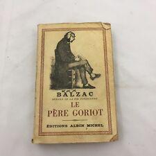 BALZAC-SCENES DE LA VIE-PARISIENNE LE PERE GORIOT-EDITIONS ALBIN MICHEL-VINTAGE