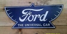 Heavy Cast attractive Metal Sign :- FORD THE UNIVERSAL CAR no enamel cortina t