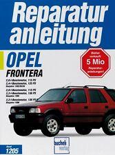 OPEL FRONTERA Reparaturbuch Reparaturanleitung Reparatur-Handbuch Wartung Buch