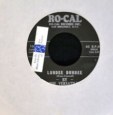 The Versatiles RoCal 1002 R&B REPRO Lundee Dundee and Whisper In Your Ear