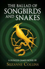 The Ballad of Songbirds and Snakes (A Hunger Games Novel) | Suzanne Collins