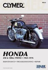 Honda 450 and 500cc, 1965-1976 by Clymer Publications Staff (2000, Paperback)