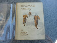 Tom Sawyer Abroad by Mark Twain. First edition, first printing 1894