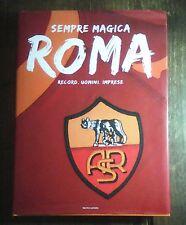AS ROMA LIBRO - SEMPRE MAGICA ROMA -RECORD UOMINI IMPRESE - MOND._DA COLLEZIONE