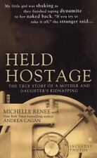 Held Hostage: The True Story of a Mother and Daughter's Kidnapping