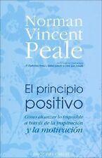 El Principio Positivo/ the Positive Principle Today (Spanish Edition)-ExLibrary