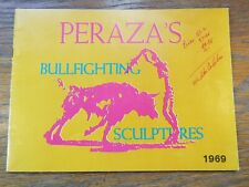 Vintage 1969 PERAZA'S Mexican Artist Bullfighting Sculptures Portfolio Brochure