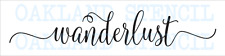 wanderlust ~ Stencil 6x24 or 9x36 For Inspirational Signs Pillows Walls Wander