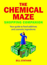 Good, The Chemical Maze: Your Guide to Food Additives and Cosmetic Ingredients,