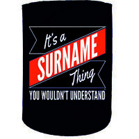 Stubby Holder - Your Surname Thing  Personalised - Funny Novelty Birthday Gift