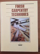 Finish Carpentry Techniques Orthodox Books 1987 Hardcover Guc