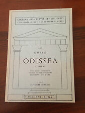 D11> COLLANA AVIA PERVIA DI TESTI GRECI N.19 - ODISSEA - OMERO - LIBRO VI