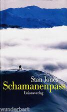 *- SCHAMANENPASS - Stan JONES gebunden (2004)