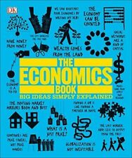 The Economics Book: Big Ideas Simply Explained DK VeryGood