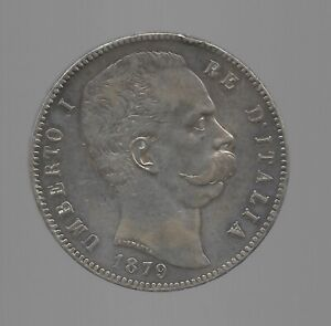 1879 Silver Coin  Umberto I of Italy  5 Lire   24.95g  .900 Silver