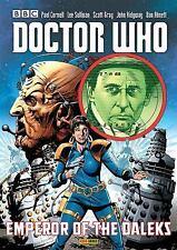 Doctor Who : Emperor of the Daleks by Richard Alan, Scott Gray, Paul Cornell...