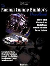 The Racing Engine Builder's Handbook: How to Build Winning Drag, Circle Track, M